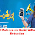 Now Get Full Balance on Warid Without Tax Deduction