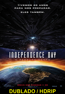 Assistir Independence Day – O Ressurgimento Dublado