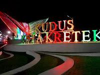 Gerbang Kudus Kota Kretek, Landmark Termegah Bernapaskan Islam