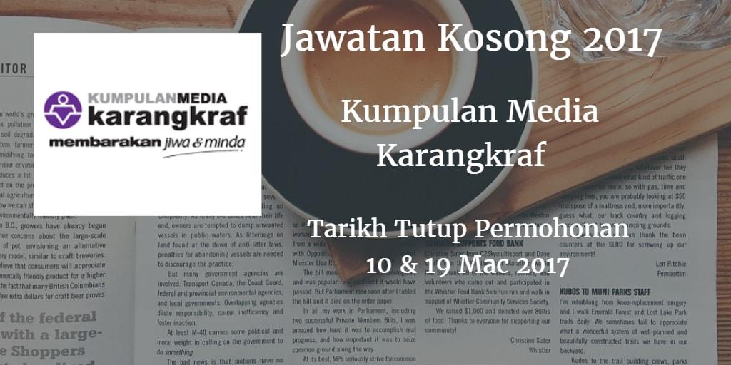 Jawatan Kosong Kumpulan Media Karangkraf 10 & 19 Mac 2017