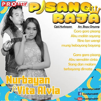 Vita Alvia - Pisang Raja (feat. Mr. NurBayan)