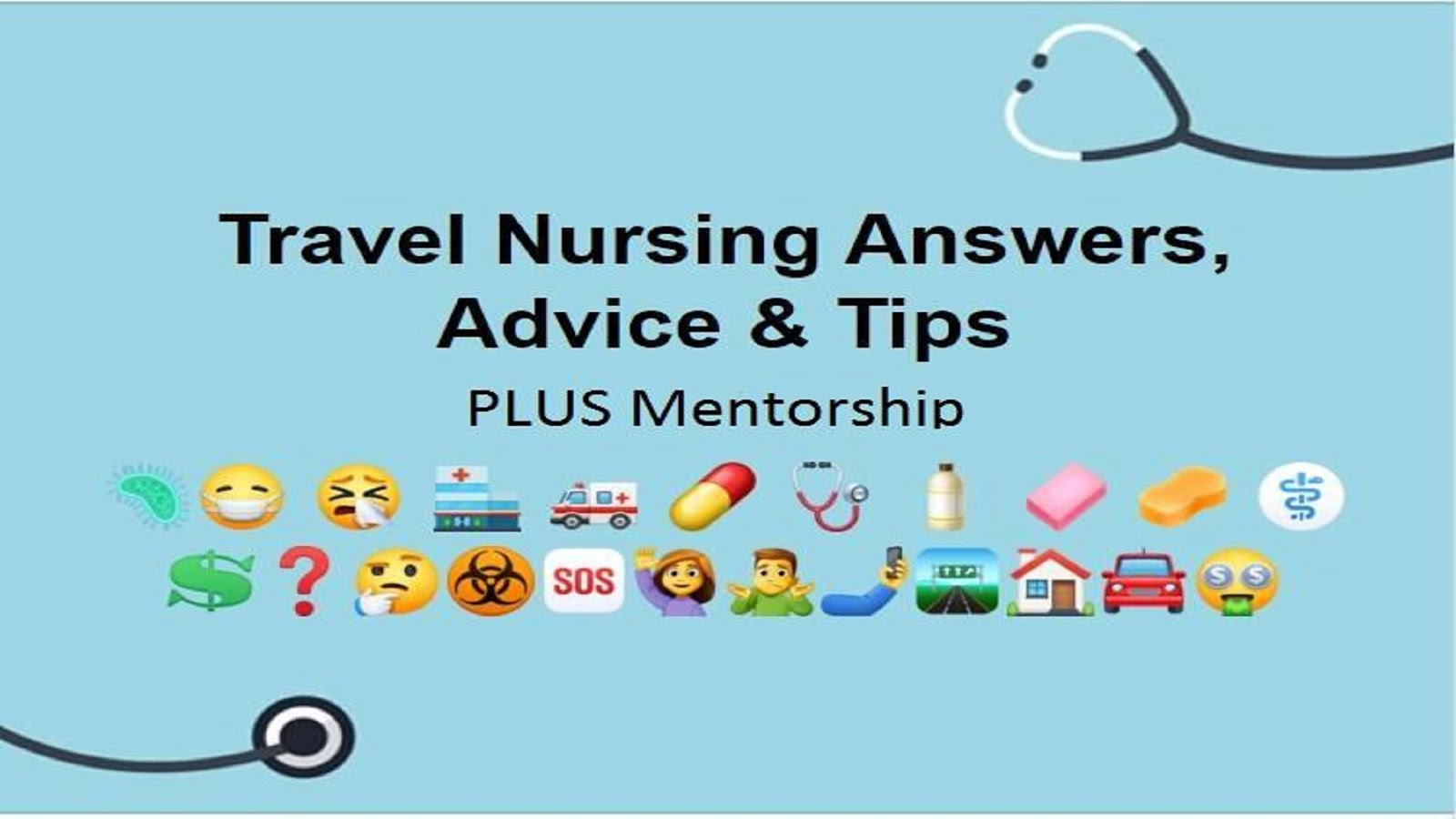 Travel Nursing Answers, Advice, and Tips PLUS Mentorship
