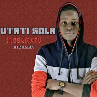 Niggamafu - Utati Sola
