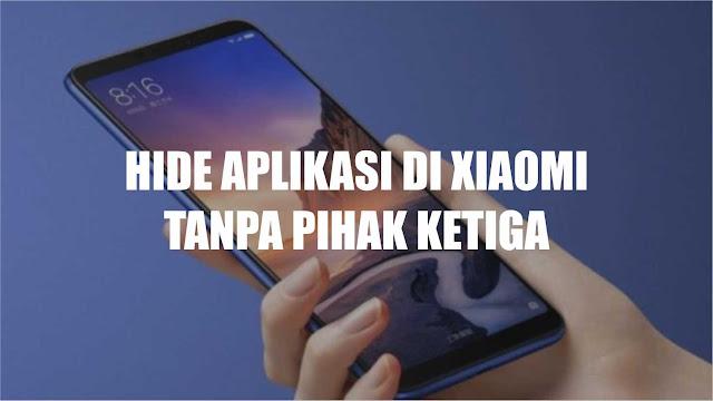 """Cara Menyembunyikan atau Hide Aplikasi di XIAOMI Tanpa Instal Aplikasi - Tidak semua orang mengetahui bagaimana cara menyembunyikan aplikasi di smartphone xiaomi tanpa adanya aplikasi pihak ketiga.    Memang untuk menyembunyikan seperti file video, gambar, audio masih bisa orang mengetahui bagaimana cara melakukannya yang memang dianggap privacy. Tetapi untuk sebuah aplikasi saat ini juga bisa dibilang privacy untuk pribadi saja yang dapat diketahui.         Bagi pengguna Xiaomi memang ada fitur khusus untuk bisa menyembunyikan sebuah aplikasi yang memang akan menjadi tidak terlihat dari halaman utama ditampilan smartphone. Jadi orang lain tidak akan mengetahui aplikasi yang sedang anda sembunyikan.   Untuk beberapa tipe HP android memang ada sebagian yang harus menginstal aplikasi pihak ketiga. Untuk smartphone murni Android atau androidpure sudah disediakan pada pengaturan yang memang cukup berguna bagi Anda. Jika anda menggunakan smartphone xiaomi tanpa harus menginstal aplikasi lagi.    Cara Sembunyikan Aplikasi di Smartphone Xiaomi  Jadi Anda bisa memilih aplikasi mana saja yang akan disembunyikan seperti aplikasi Facebook, Instagram, Whatsapp atau aplikasi penting lainnya. Silahkan untuk simak langkah dibawah ini untuk menyembunyikan aplikasi tanpa harus repot lagi menginstal.   1. Silahkan untuk membuka pengaturan di HP Xiaomi Anda.    2. Kemudian untuk ketik dikolom pencarian """"App Invisible"""" dan cari.    3. Jika sudah ditemukan, Anda sudah bisa memilih aplikasi yang ingin disembunyikan dan tinggal centang. Setelah itu Anda tinggal tekan tombol OK.     Dengan cara diatas nantinya setiap aplikasi yang telah dipilih akan hilang dari daftar halaman utama di smartphone Anda. Seperti halnya pada teknik dengan androidpure yang tinggal membukanya tinggal membuka pengaturan kembali.    Untuk beberapa tipe Xiaomi memang tidak ada fitur tersebut memang tergantung versi MUI yang digunakan. Jika memang anda tidak memiliki fitur tersebut bisa menggunakan aplikasi pihak ke"""