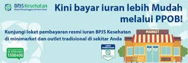 Sekarang Pembayaran Iuran BPJS Kesehatan Bisa Melalui Payment Point Online Bank (PPOB)