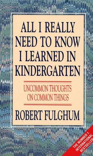 all i really need to know i learned in kindergarten 2 essay Mpep 20 tools & resources  ideas about learning everything we need to know about life in the kindergarten  all i really need to know i learned in.