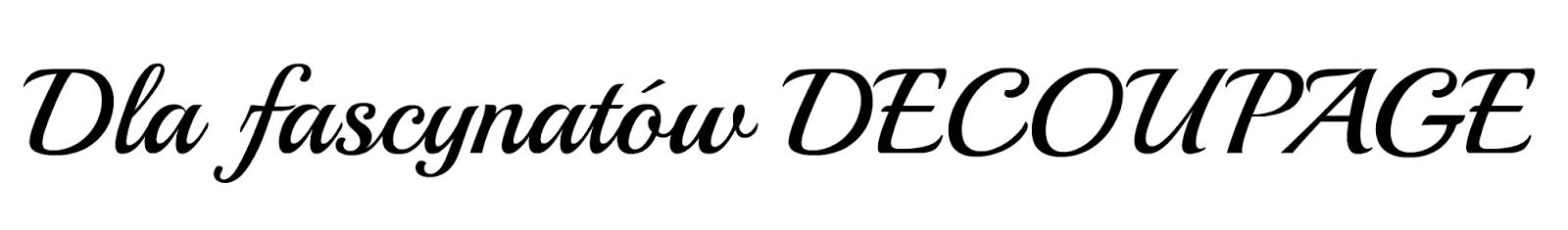 wszystko o decoupage: porady decoupage, tutoraile jak zrobić decoupage, inspiracje