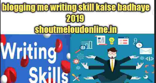 Blogging writing skill