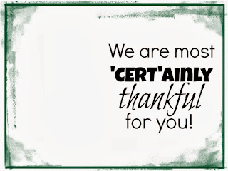 Quick, little thank you gift. Print out tags, attach Certs.