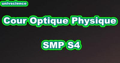 Cours Optique Physique  SMP S4 PDF