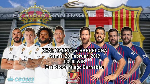 Prediksi Tepat Copa Del Rey Antara Real Madrid vs Barcelona (28 Februari 2019)