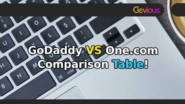 GoDaddy VS One.com Hosting Comparison Table - Clevious
