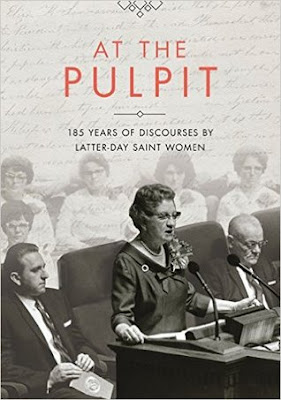 Heidi Reads... At the Pulpit: 185 Years of Discourses by Latter-day Saint Women