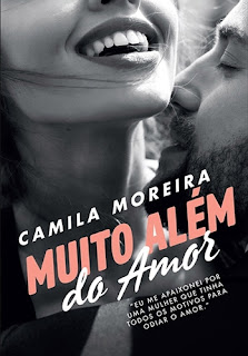 Muito além do amor (O Amor Não Tem Leis, vol. 3), de Camila Moreira