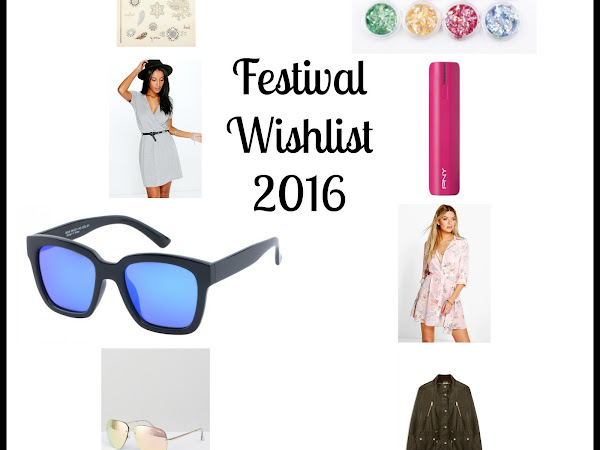FESTIVAL WISHLIST 2016*