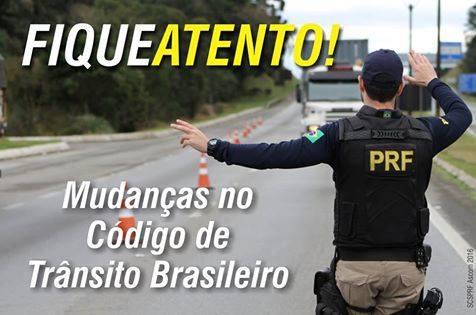 PRF alerta para mudanças no Código de Trânsito Brasileiro com a lei 13.281