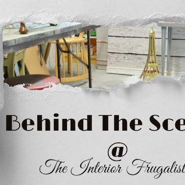 Behind The Scenes At Interior Frugalista