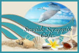 Seaside Scrappin Cafe