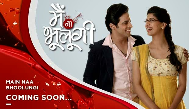 'Main Na bhoolungi'  New Drama Serial Coming Soon on Sony Entertainment Television