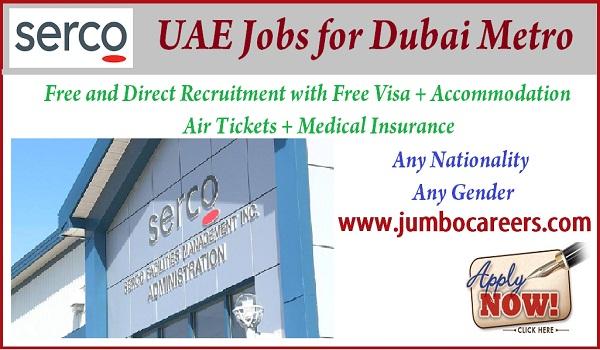 SERCO UAE jobs for Dubai Metro 2018, Latest jobs in Dubai metro for expats,