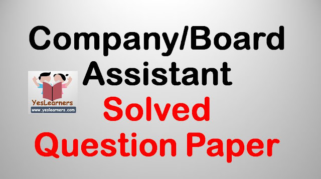 Company/Board/Corporation Assistant Exam - 5 August 2018 - Solved Question Paper