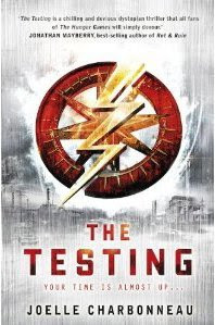 "Book Review: ""The Testing"" by Joelle Charbonneau {with thanks to NetGalley & Houghton Mifflin Harcourt}"