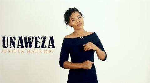 [MP3 DOWNLOAD] Unaweza - Jenifer Mahumbi
