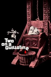 Watch Two on a Guillotine Online Free in HD