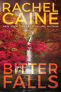 Bitter Falls (Stillhouse Lake #4) by Rachel Caine