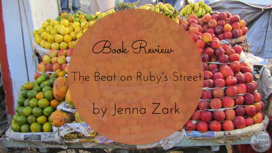 Book Review of The Beat on Ruby's Street by Jenna Zark