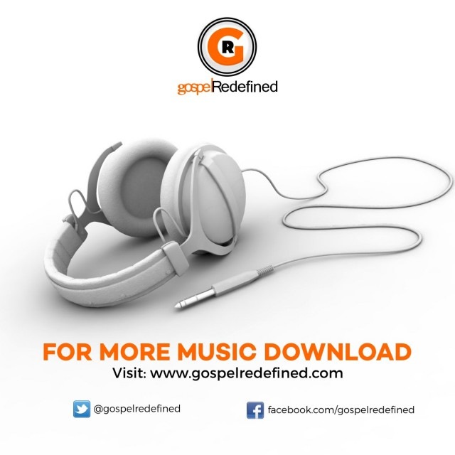 Gospel Redefined. Song Download