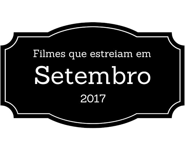 filmes, setembro, filme, cinema, estreia, estreias, lançamentos, lançamento,