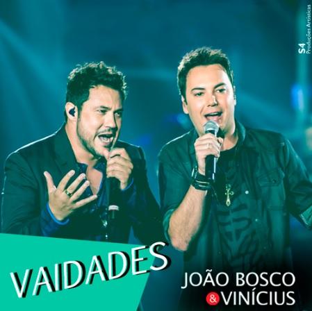 Baixar João Bosco e Vinicius – Vaidades (DVD 2016)