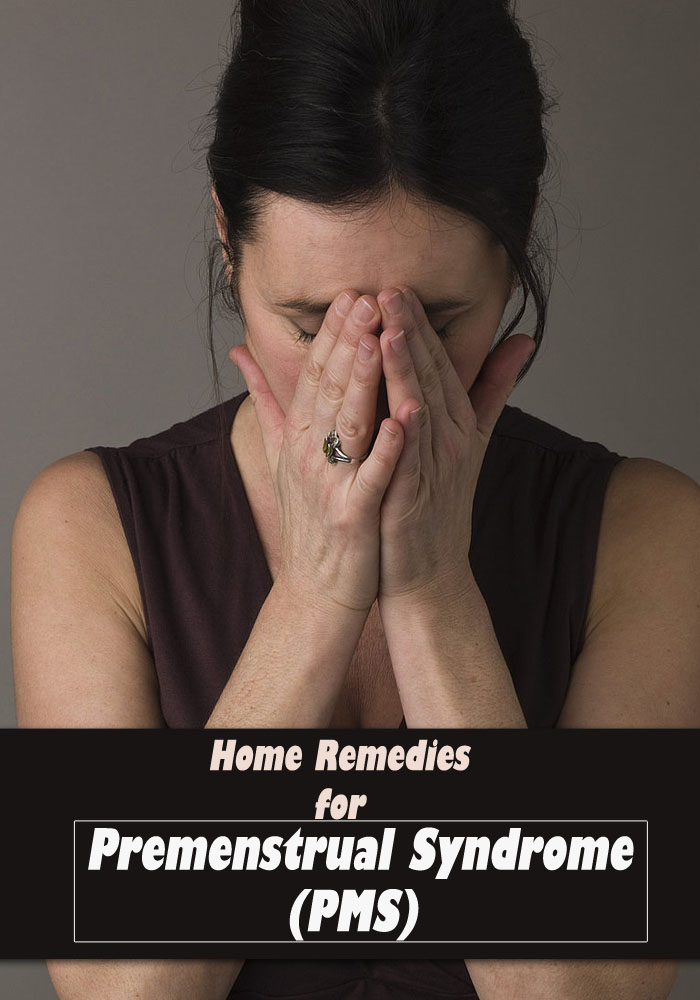 Home Remedies for Premenstrual Syndrome (PMS)