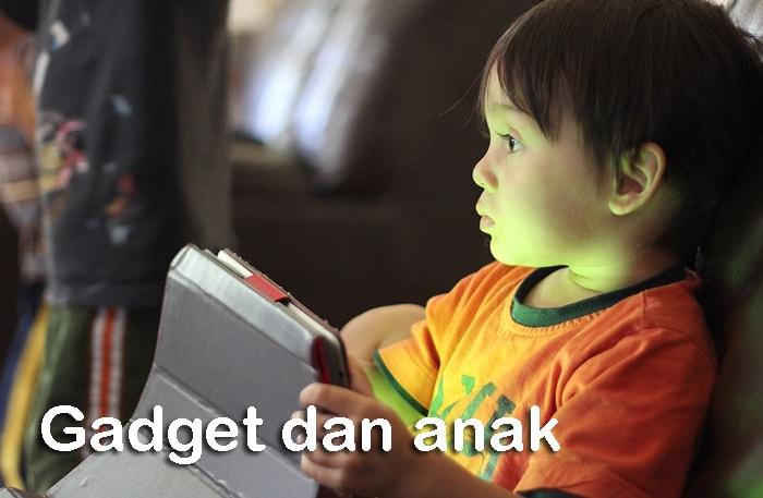 gadget dan anak