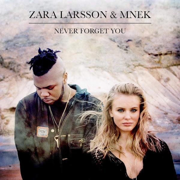 Zara Larsson - Never Forget You - Single Cover
