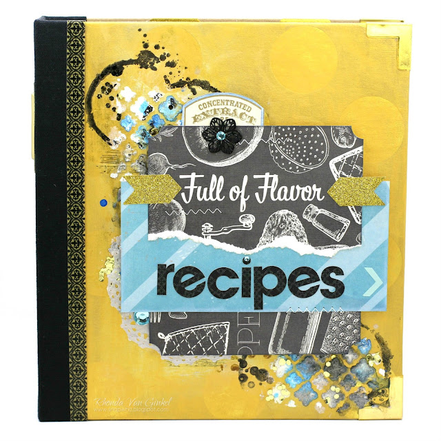 Misc Me Recipe Binder featuring Family Recipes Collection and Pentart Mixed Media designed by Rhonda Van Ginkel