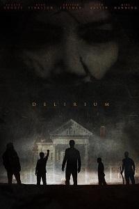 Watch Delirium Online Free in HD