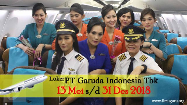 ingin memperlihatkan informasi mengenai Lowongan Kerja  Lowongan Kerja Terbaru di PT Garuda Indonesia Tbk 3 Mei s/d 31 Des 2018