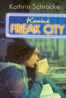 http://skaitymovalandos.blogspot.com/2014/10/kathrin-schrocke-kavine-freak-city.html