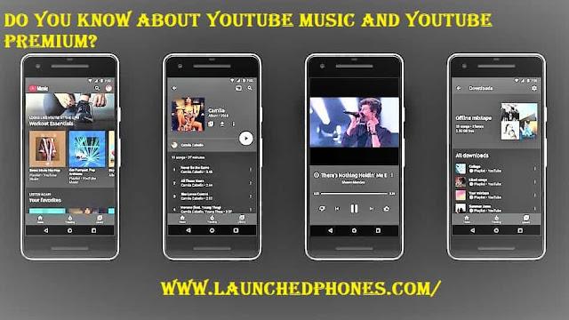 Youtube Music and Youtube Premium