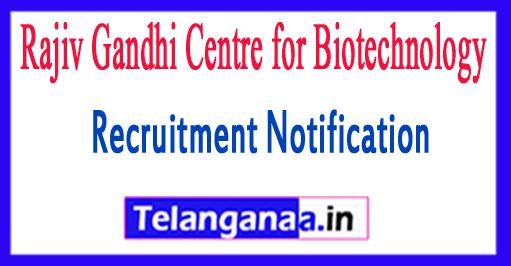 RGCB Rajiv Gandhi Centre for Biotechnology Recruitment Notification 2017