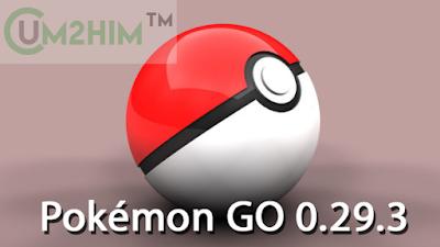 Pokémon GO 0.29.3 Apk Terbaru 2016