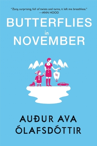 Book Review : Butterflies In November By Audur Ava Olafsdottir
