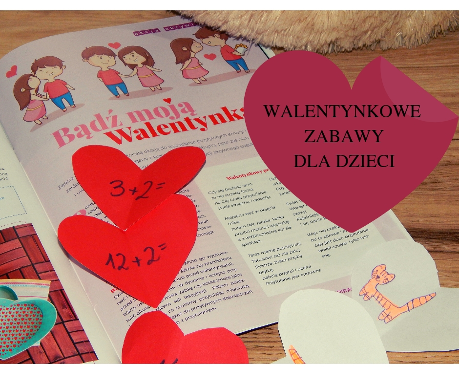 Pomysły Na Zabawy Walentynkowe W Przedszkolu I W Szkole Kreatywna