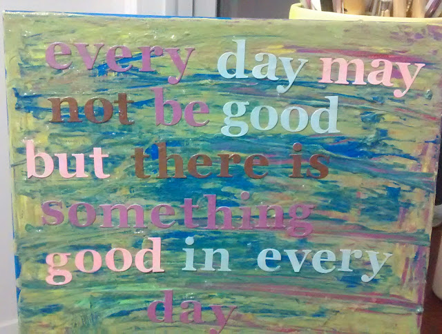 every day may not be good quote