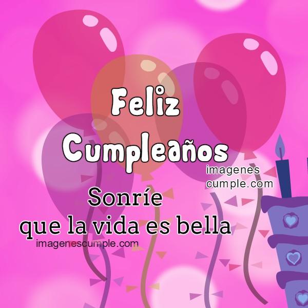 Bonitas imagenes de cumpleaños para hija, mujer, hermana, amiga, niña, con buenos deseos cristianos de cumple, felicidades, feliz cumpleaños por Mery Bracho