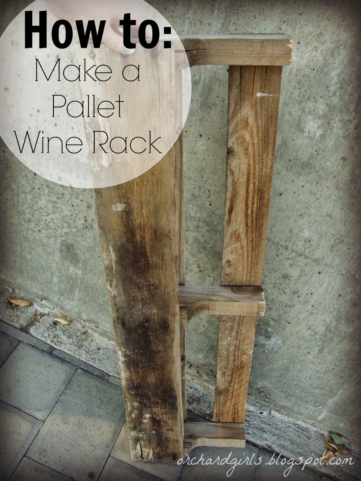 How To Make A Wine Rack Orchard Girls Diy Pallet Wine Rack