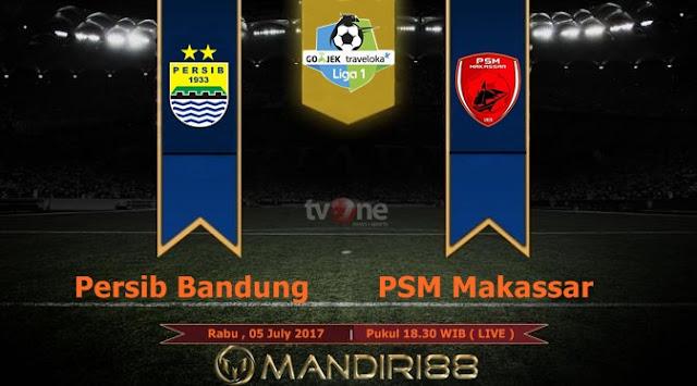 Prediksi Bola : Persib Bandung Vs PSM Makassar , Rabu 05 July 2017 Pukul 18.30 WIB @ TVONE