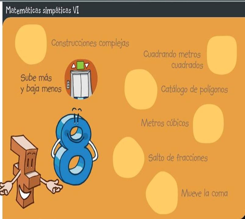 http://www.educa.jcyl.es/zonaalumnos/es/recursos/aplicaciones-boecillo-multimedia/mates-simpaticas/matematicas-6